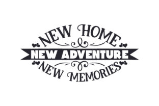 New Home New Adventure New Memories Frases Archivo de Corte Craft Por Creative Fabrica Crafts