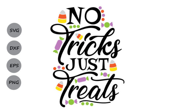 Download Free No Tricks Just Treats Svg Graphic By Cosmosfineart Creative for Cricut Explore, Silhouette and other cutting machines.