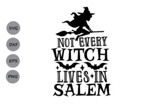 Download Free Not Every Witch Lives In Salem Svg Graphic By Cosmosfineart for Cricut Explore, Silhouette and other cutting machines.