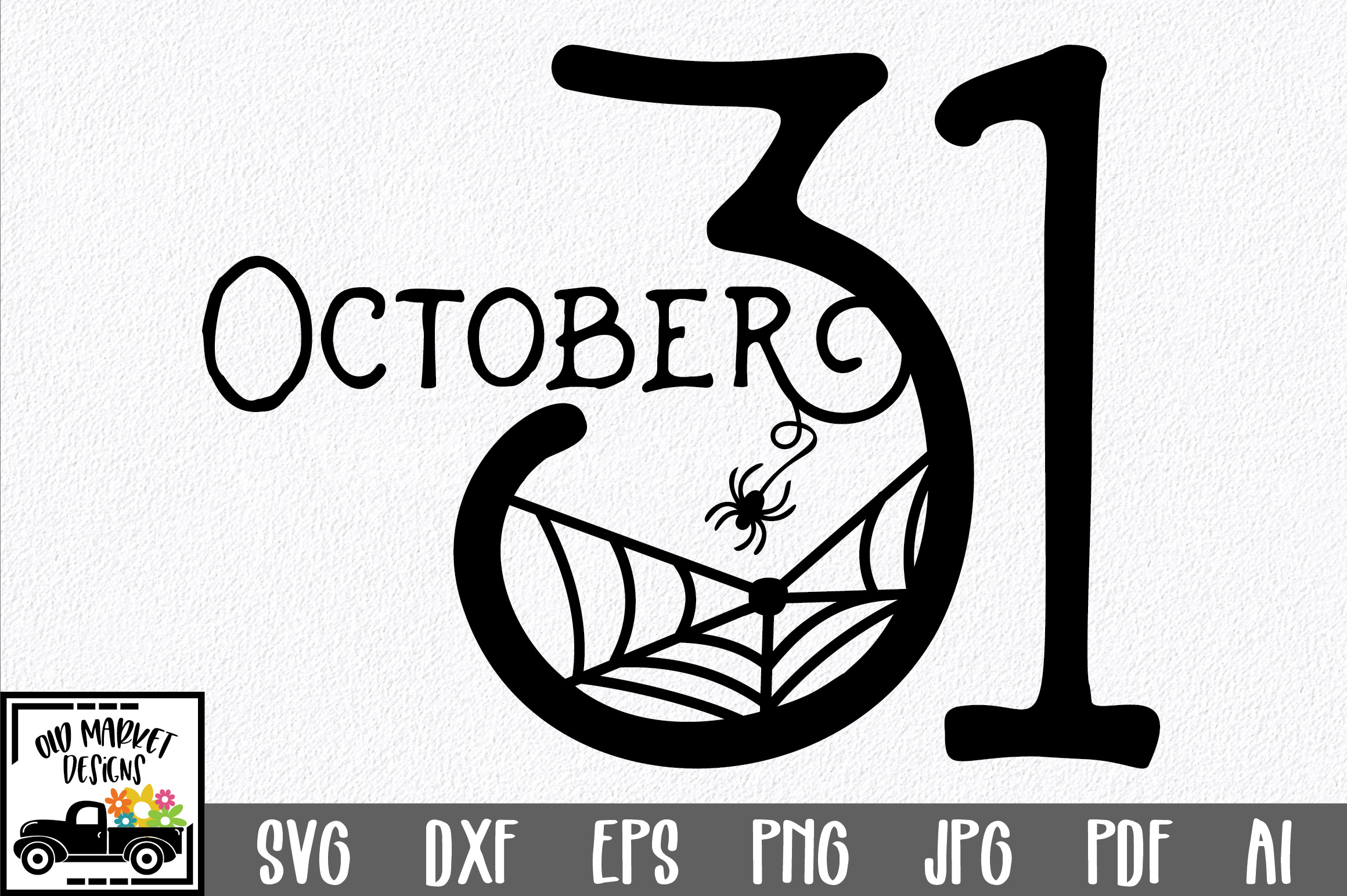 Download Free October 31 Cut File Graphic By Oldmarketdesigns Creative Fabrica for Cricut Explore, Silhouette and other cutting machines.