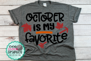 October is My Favorite Graphic By OneStoneGraphics