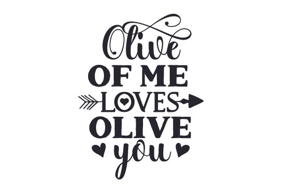 Olive of Me Loves Olive You Quotes Craft Cut File By Creative Fabrica Crafts - Image 2