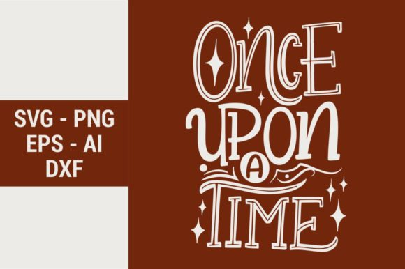 Once Upon A Time Graphic By Kreasari Creative Fabrica