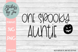 Download Free One Spooky Auntie Graphic By Stickers By Jennifer Creative Fabrica for Cricut Explore, Silhouette and other cutting machines.