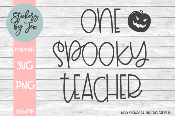 Download Free One Spooky Teacher Graphic By Jens Svg Cut Files Creative Fabrica for Cricut Explore, Silhouette and other cutting machines.
