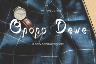 Opopo Dewe Font By little scar