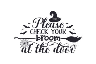Please Check Your Broom at the Door Halloween Archivo de Corte Craft Por Creative Fabrica Crafts