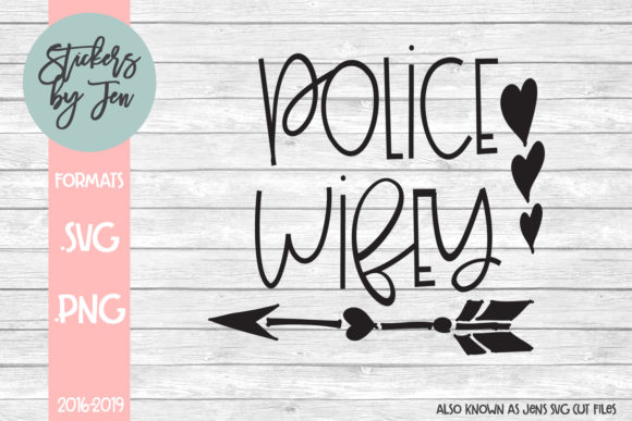 Download Free Police Wifey Graphic By Stickers By Jennifer Creative Fabrica for Cricut Explore, Silhouette and other cutting machines.