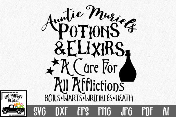 Potions & Elixirs a Cure for All Afflictions Graphic Crafts By oldmarketdesigns