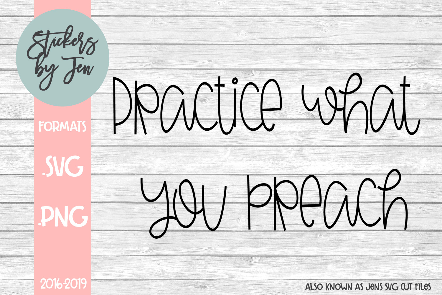 Download Free Practice What You Preach Graphic By Stickers By Jennifer for Cricut Explore, Silhouette and other cutting machines.