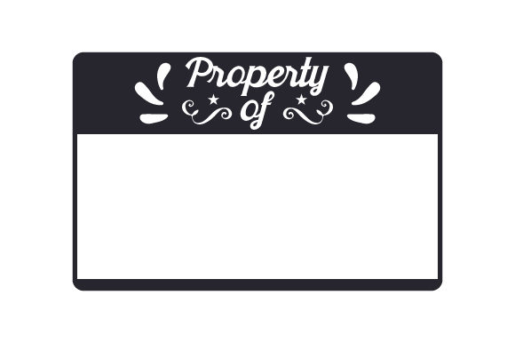 Download Free Property Of Svg Cut File By Creative Fabrica Crafts Creative for Cricut Explore, Silhouette and other cutting machines.