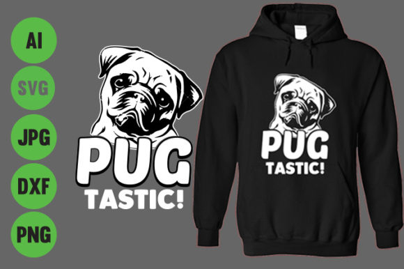 Pug Tastic Hoodie Design Graphic Crafts By Storm Brain