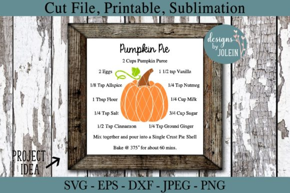 Download Free Pumpkin Pie Recipe Graphic By Designs By Jolein Creative Fabrica for Cricut Explore, Silhouette and other cutting machines.