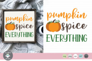 Pumpkin Spice Everything Graphic By thejaemarie