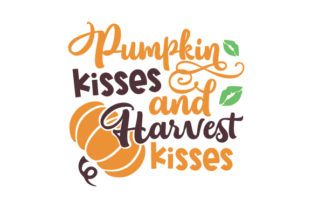 Pumpkin Kisses and Harvest Kisses Halloween Craft Cut File By Creative Fabrica Crafts