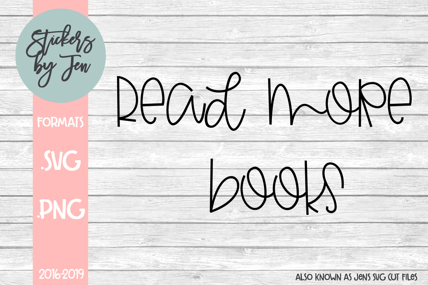 Download Free Read More Books Graphic By Stickers By Jennifer Creative Fabrica for Cricut Explore, Silhouette and other cutting machines.