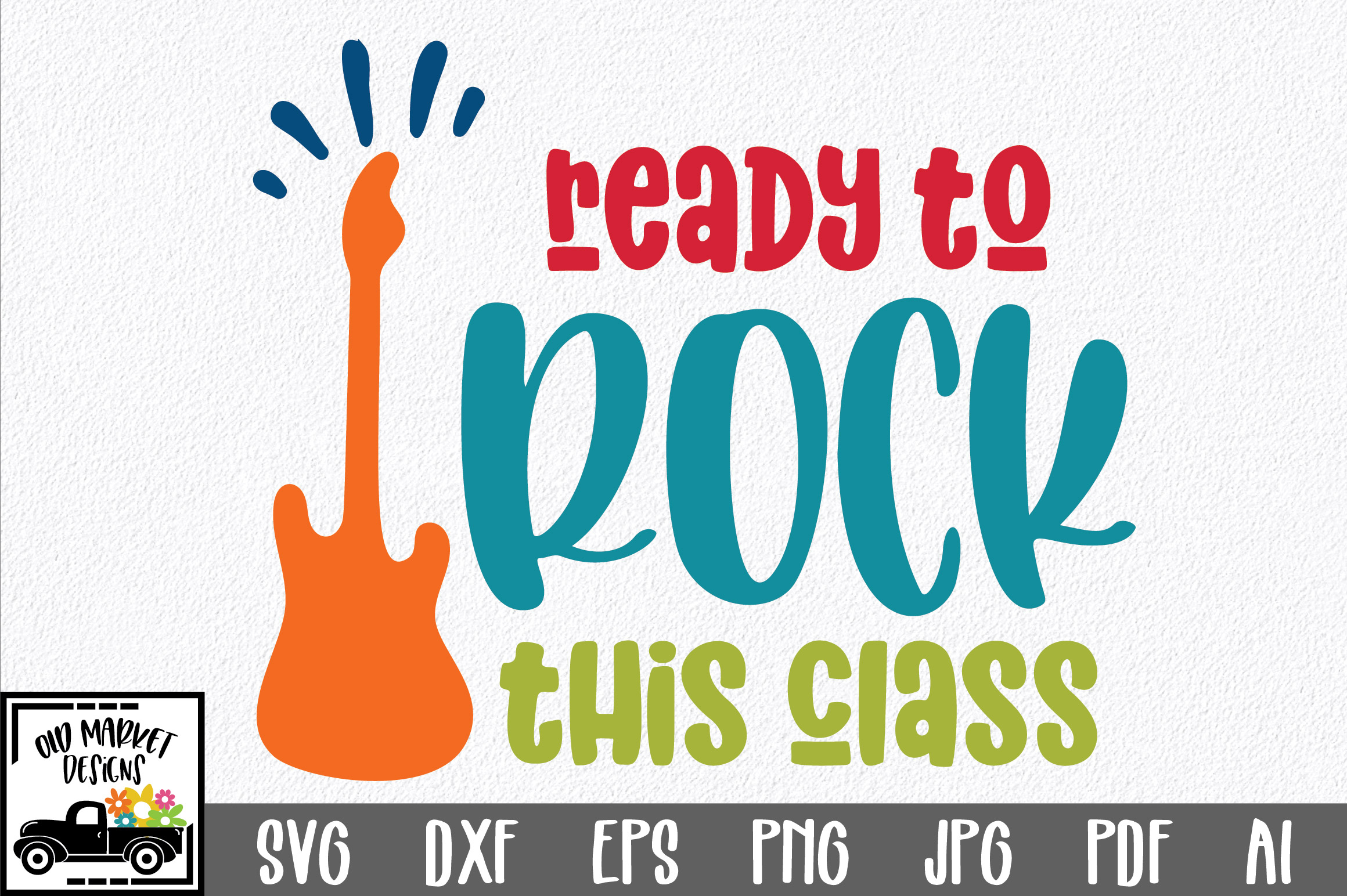 Download Free Ready To Rock This Class Svg Cut File Graphic By for Cricut Explore, Silhouette and other cutting machines.