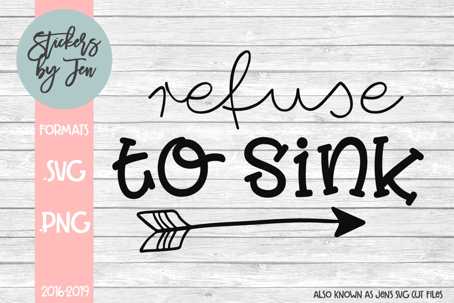 Download Free Refuse To Sink Graphic By Stickers By Jennifer Creative Fabrica for Cricut Explore, Silhouette and other cutting machines.
