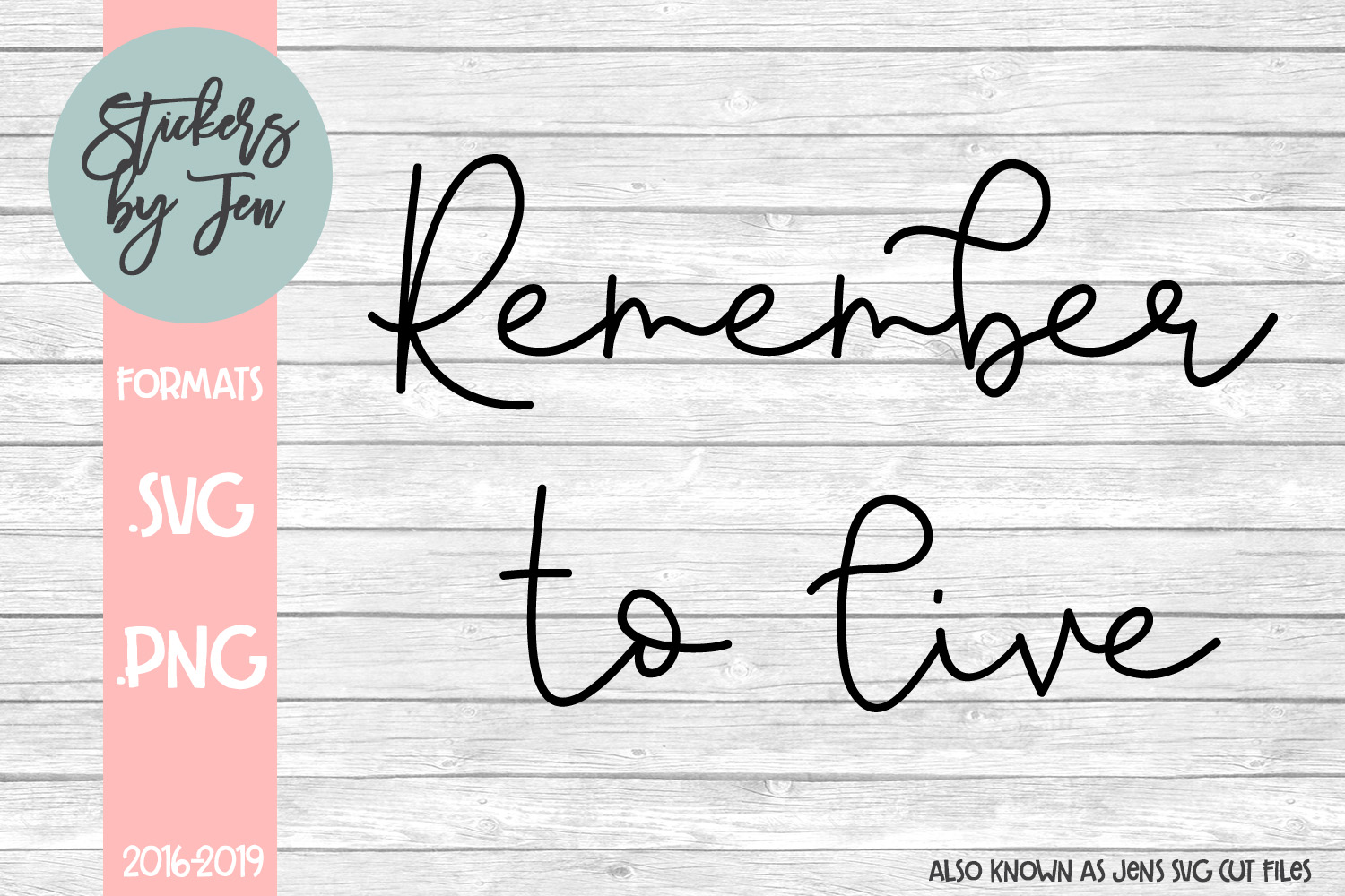 Download Free Remember To Live Graphic By Jens Svg Cut Files Creative Fabrica for Cricut Explore, Silhouette and other cutting machines.