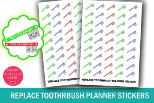 Replace Toothbrush Planner Stickers Graphic By Happy Printables Club