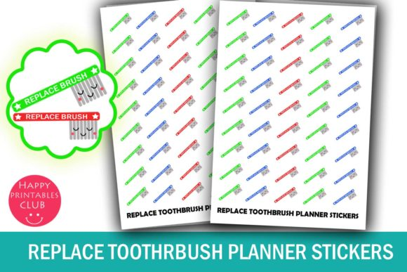 Print on Demand: Replace Toothbrush Planner Stickers Graphic Crafts By Happy Printables Club