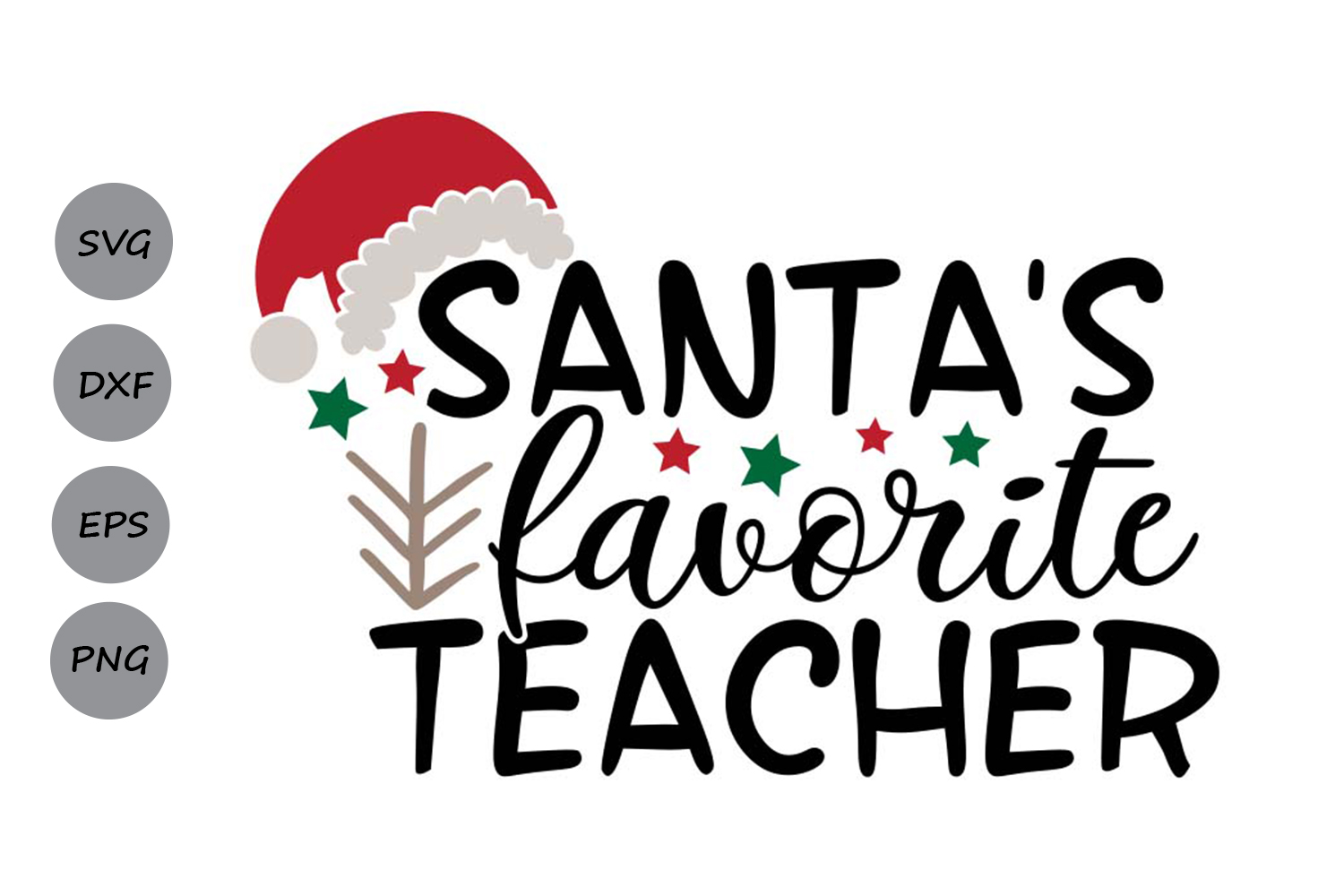Download Free Santa S Favorite Teacher Graphic By Cosmosfineart Creative Fabrica for Cricut Explore, Silhouette and other cutting machines.