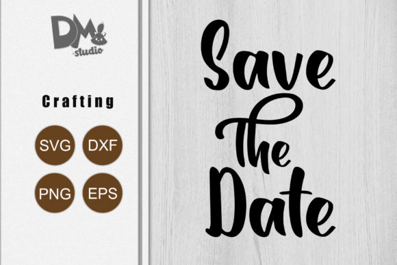 Print on Demand: Save the Date Graphic Crafts By Sharon ( DmStudio )