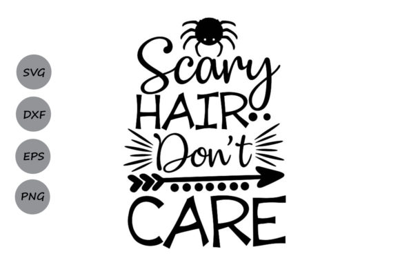 Download Free Scary Hair Don T Care Graphic By Cosmosfineart Creative Fabrica for Cricut Explore, Silhouette and other cutting machines.