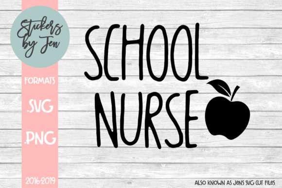 Download Free School Nurse Graphic By Stickers By Jennifer Creative Fabrica for Cricut Explore, Silhouette and other cutting machines.