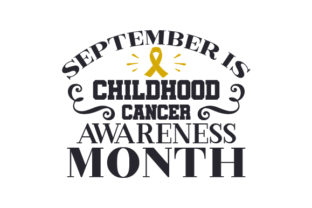 September is Childhood Cancer Awareness Month Cancer Awareness Craft Cut File By Creative Fabrica Crafts