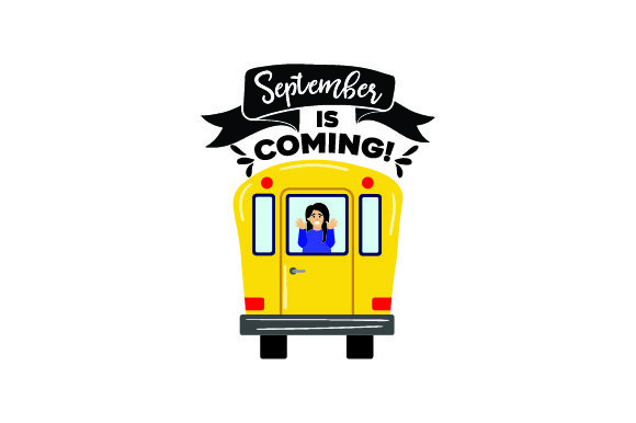 September is Coming! - Back to School School & Teachers Craft Cut File By Creative Fabrica Crafts