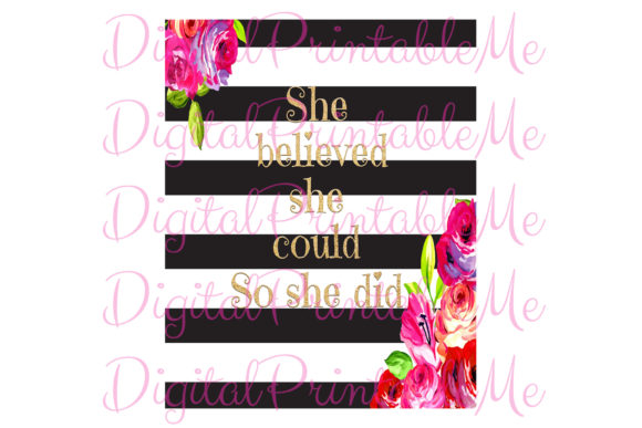 She Believed Inspirational Classy Poster Graphic By DigitalPrintableMe