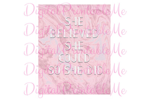 She Believed Inspirational Poster Pink Graphic By DigitalPrintableMe