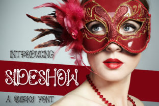 Sideshow Font By Justina Tracy