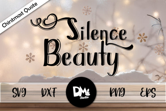 Print on Demand: Silence Beauty Graphic Crafts By Sharon ( DmStudio )