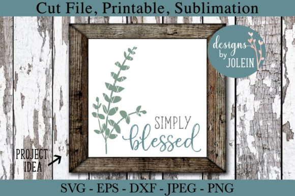 Print on Demand: Simply Blessed Graphic Crafts By Designs by Jolein