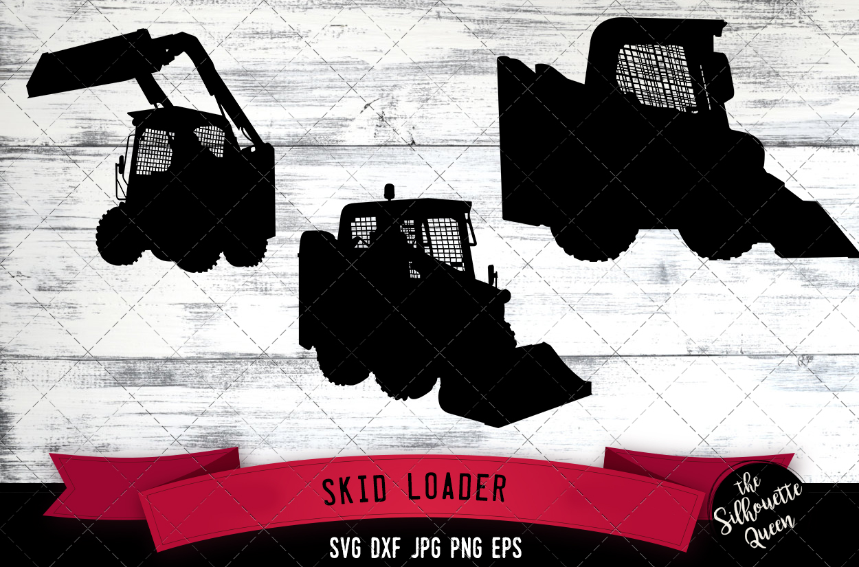 Download Free Skid Loader Graphic By Thesilhouettequeenshop Creative Fabrica for Cricut Explore, Silhouette and other cutting machines.
