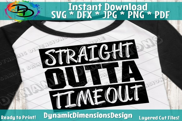 Download Free Straight Outta Of Timeout Grafik Von Dynamicdimensions for Cricut Explore, Silhouette and other cutting machines.