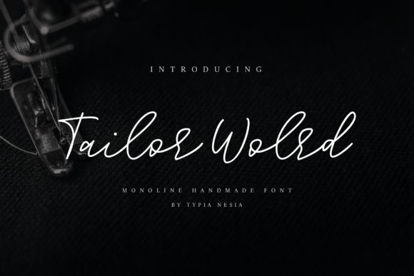 Print on Demand: Tailor World Script & Handwritten Font By Typia Nesia