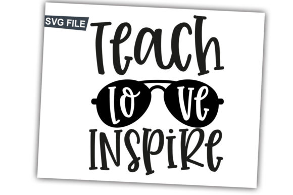 Print on Demand: Teach Love Inspire Graphic Crafts By svgbundle.net