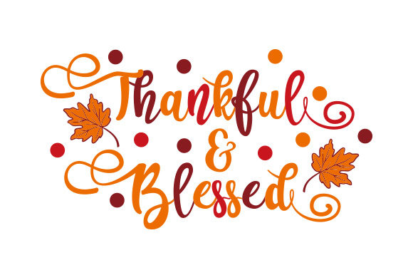 Thankful & Blessed Thanksgiving Craft Cut File By Creative Fabrica Crafts
