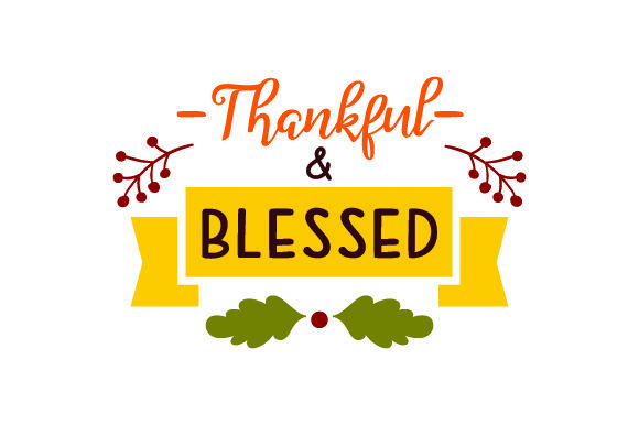 Thankful & Blessed - Thanksgiving Thanksgiving Craft Cut File By Creative Fabrica Crafts