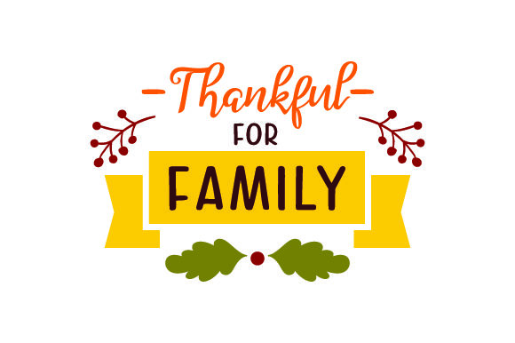 Download Free Thankful For Family Thanksgiving Svg Cut File By Creative for Cricut Explore, Silhouette and other cutting machines.