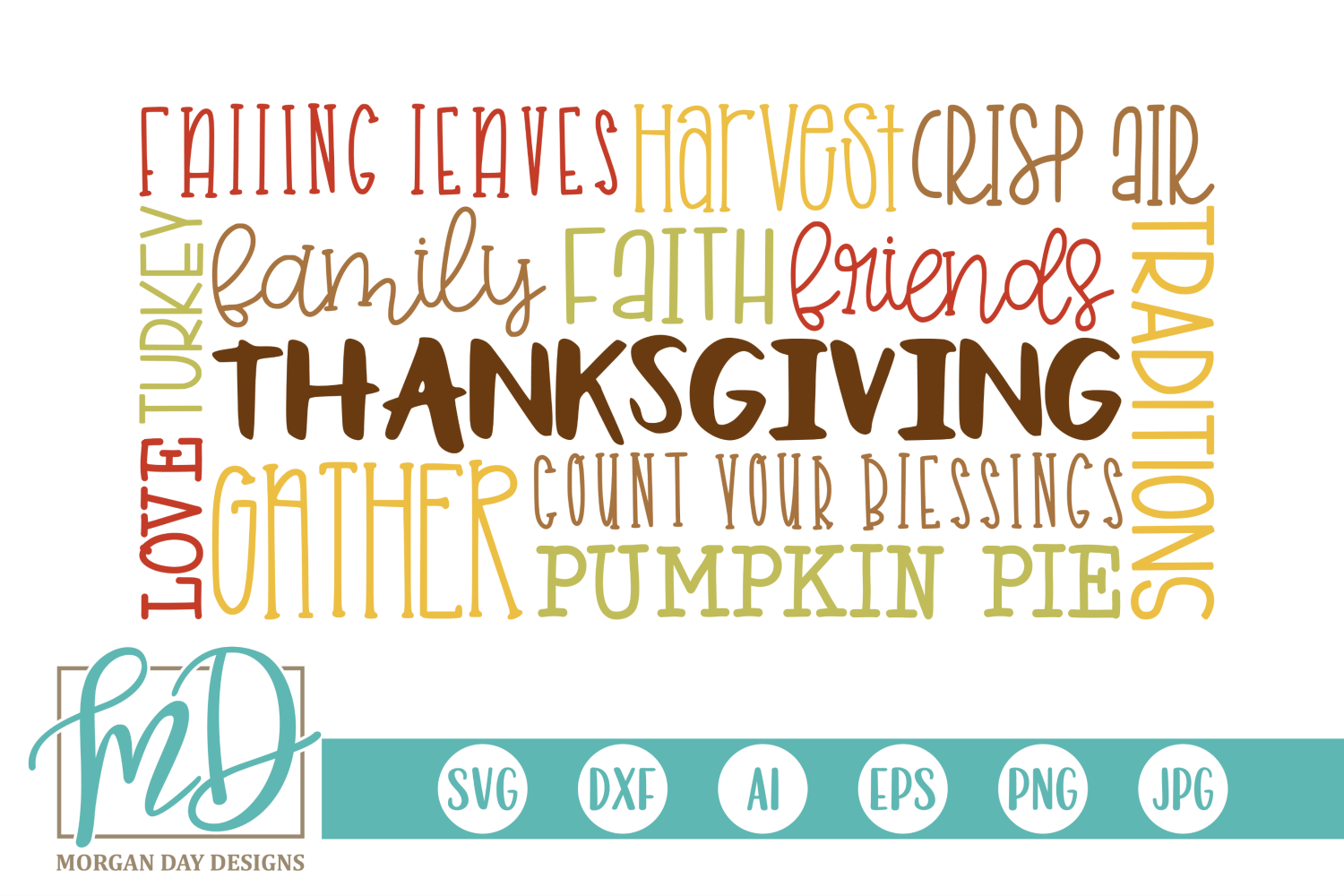 Download Free Thanksgiving Subway Art Graphic By Morgan Day Designs Creative for Cricut Explore, Silhouette and other cutting machines.