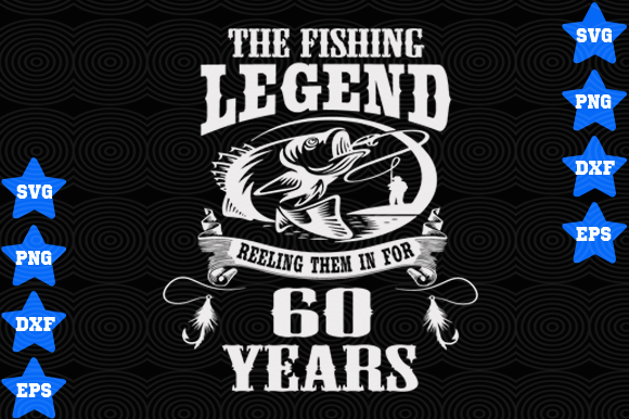 Download Free The Fishing Legend 60 Years Graphic By Awesomedesign Creative for Cricut Explore, Silhouette and other cutting machines.