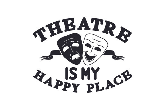 Download Free Theatre Is My Happy Place Svg Cut File By Creative Fabrica for Cricut Explore, Silhouette and other cutting machines.