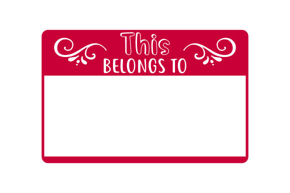 This Belongs to Designs & Drawings Craft Cut File By Creative Fabrica Crafts