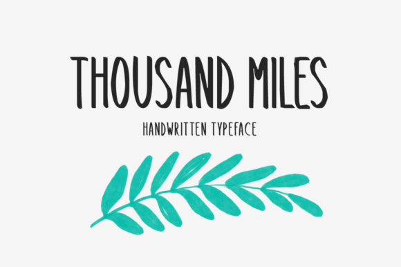 Thousand Miles Font By Shattered Notion Image 1
