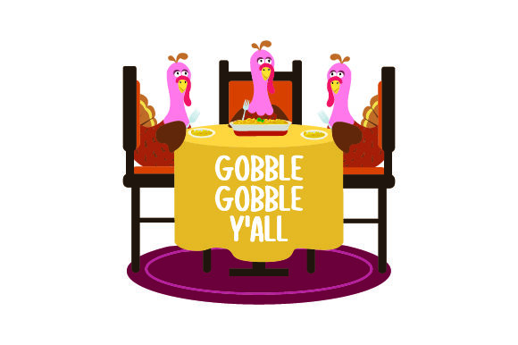 Turkeys Eating at a Table - Gobble Gobble Y'all Thanksgiving Craft Cut File By Creative Fabrica Crafts