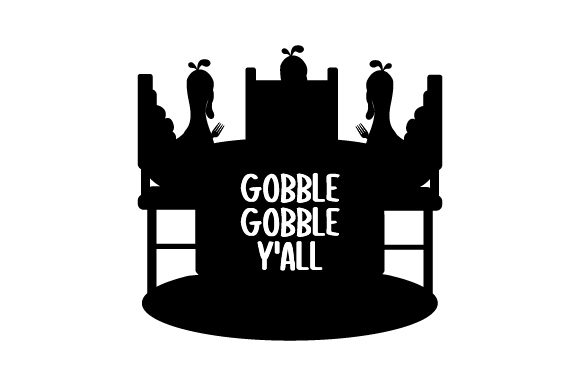 Download Free Turkeys Eating At A Table Gobble Gobble Y All Svg Cut File By for Cricut Explore, Silhouette and other cutting machines.